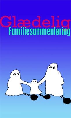 glædelig familiesammenfoering
